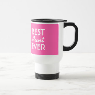 BEST AUNT EVER Pink and White A04 15 Oz Stainless Steel Travel Mug