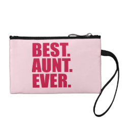 Key Coin Clutch with Best. Aunt. Ever. (pink) design