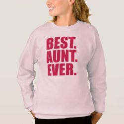 Girls' Hanes ComfortBlend® Sweatshirt with Best. Aunt. Ever. (pink) design