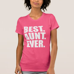 Women's American Apparel Fine Jersey Short Sleeve T-Shirt with Best. Aunt. Ever. (pink) design