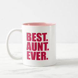 Two-Tone Mug with Best. Aunt. Ever. (pink) design