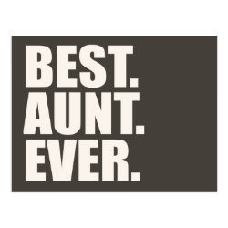 Postcard with Best. Aunt. Ever. design