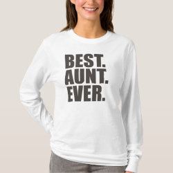 Women's Basic Long Sleeve T-Shirt with Best. Aunt. Ever. design