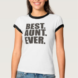 Ladies Ringer T-Shirt with Best. Aunt. Ever. design