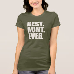 Women's Bella Jersey T-Shirt with Best. Aunt. Ever. design