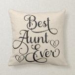 Best Aunt Ever  | Throw Pillow