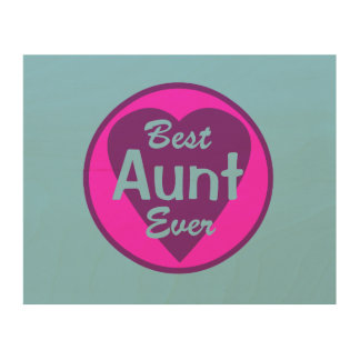 Best Aunt Ever Wood Wall Decor