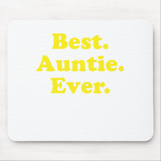 Best Auntie Ever Mouse Pad