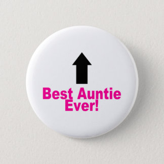 Best Auntie Ever Pinback Button