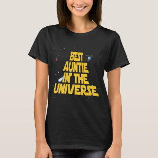 Best Auntie In The Universe T-Shirt
