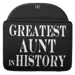 Best Aunts : Greatest Aunt in History MacBook Pro Sleeves
