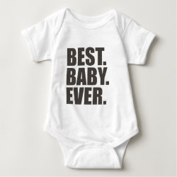 Baby Jersey Bodysuit with Best. Baby. Ever. design