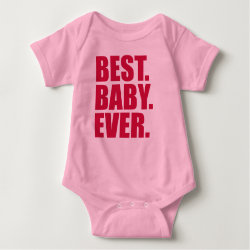 Baby Jersey Bodysuit with Best. Baby. Ever. (pink) design