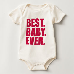 Infant Organic Creeper with Best. Baby. Ever. (pink) design