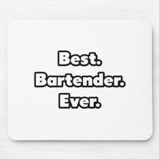 Best. Bartender. Ever. Mouse Pad