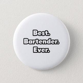 Best. Bartender. Ever. Pinback Button