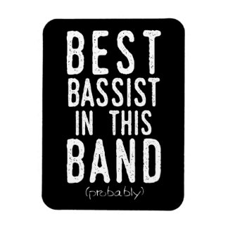 Best Bassist (probably) (wht) Magnet