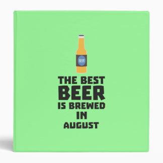 Best Beer is brewed in August Zw06j 3 Ring Binder