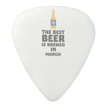 Best Beer Is Brewed In March Zp9fl Acetal Guitar Pick by i_love_cotton at Zazzle