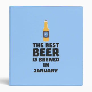 Best Beer is brewed in May Z96o7 3 Ring Binder