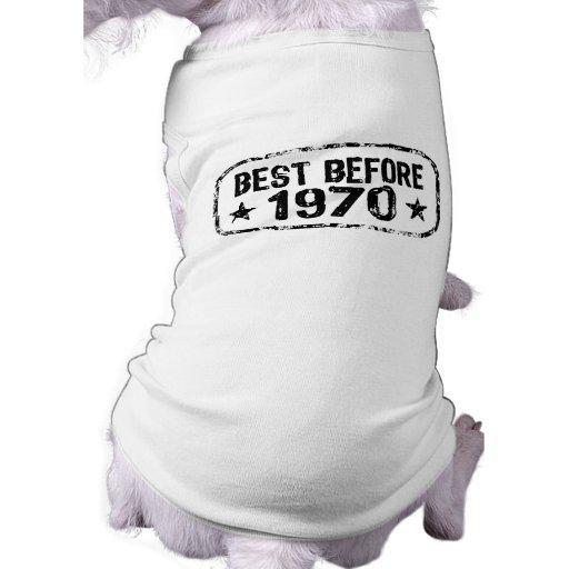 Best Before 1970 Pet Shirt