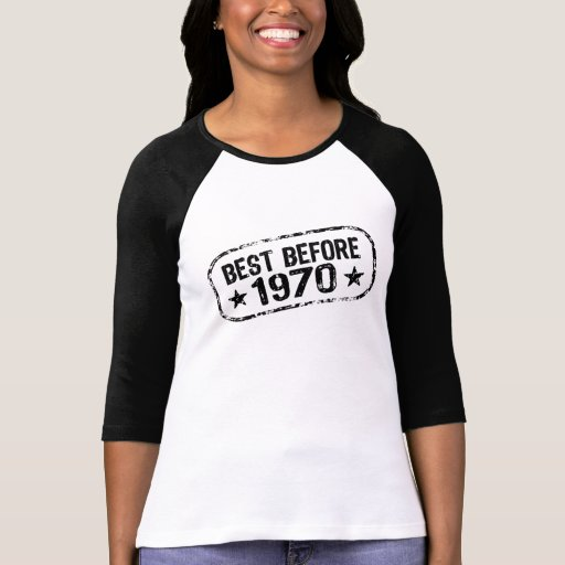 Best Before 1970 Tee Shirts
