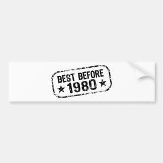 Best Before 1980 Bumper Sticker
