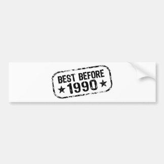 Best Before 1990 Bumper Sticker