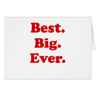 Best Big Ever Greeting Card