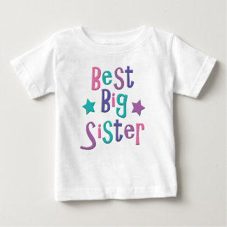 Best Big Sister Baby T-Shirt
