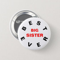 Best Big Sister Ever Button