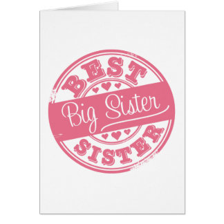 Best Big Sister -rubber stamp effect- Card