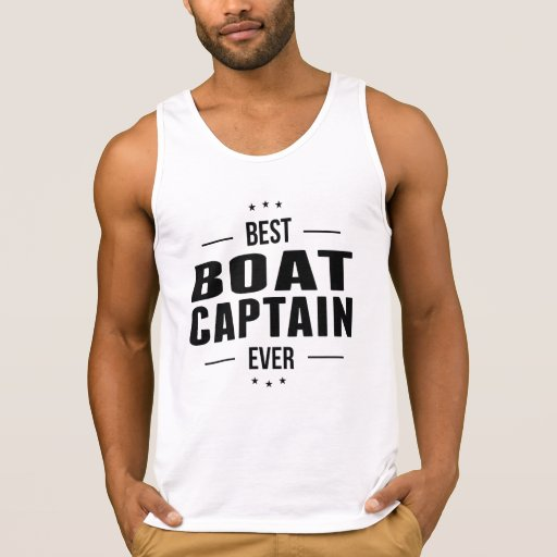 Best Boat Captain Ever Tanktop Tank Tops, Tanktops Shirts