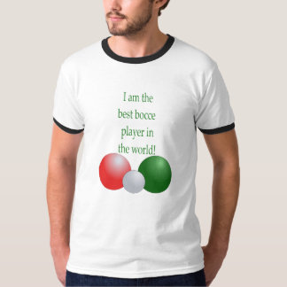 Best Bocce Player in the world T-Shirt