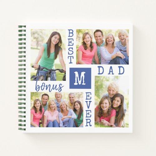 Best Bonus Dad Ever 4 Photo Collage Monogrammed Notebook