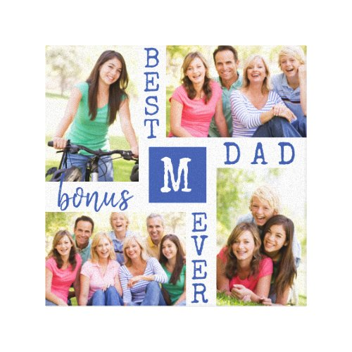 Best Bonus Dad Ever Blue White 4 Photo Collage Canvas Print