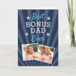 Best Bonus Dad Ever Stepfather Father's Day Photo Card