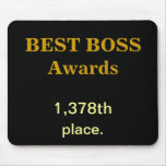 Best Boss Awards Practical Joke Rude Funny Insult Mouse Pad