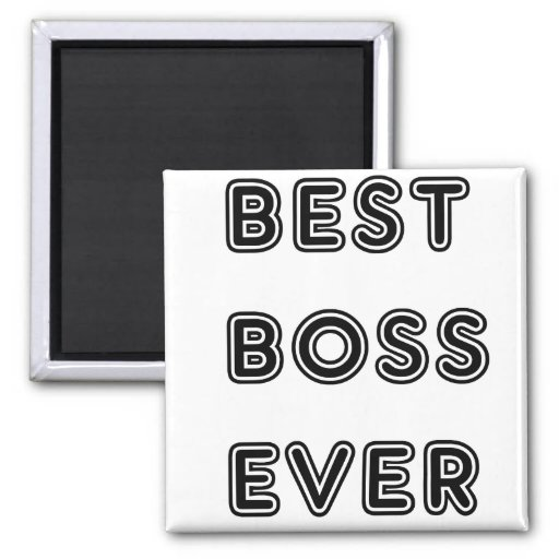 Best Boss Ever 2 Inch Square Magnet