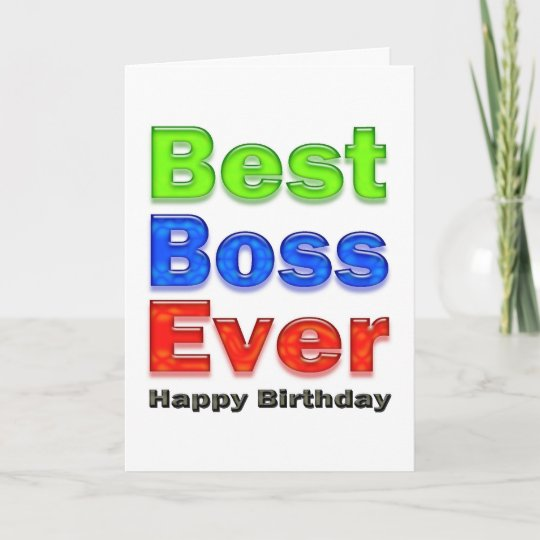 Best Boss Ever Birthday Card For Your