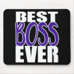 Best Boss Ever Boss's Day Gift Mouse Pad