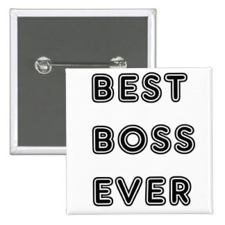 Best Boss Ever 2 Inch Square Button