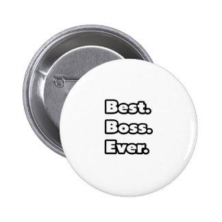 Best. Boss. Ever. 2 Inch Round Button