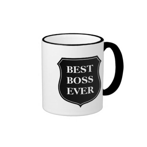 Best boss ever coffee mug with quote zazzle Best coffee cups ever