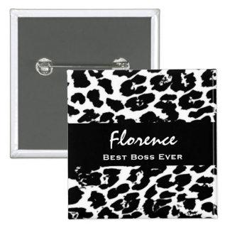 Best Boss Ever Custom Name Black White Leopard Pin