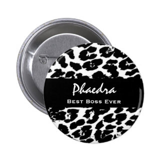 Best Boss Ever Custom Name Black White Leopard Button