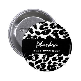 Best Boss Ever Custom Name Black White Leopard Pinback Button
