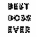 Best Boss Ever Cut Out