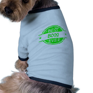 Best Boss Ever Green Dog T-shirt