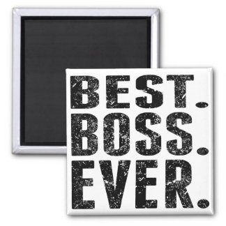 Best. Boss. Ever. Magnet